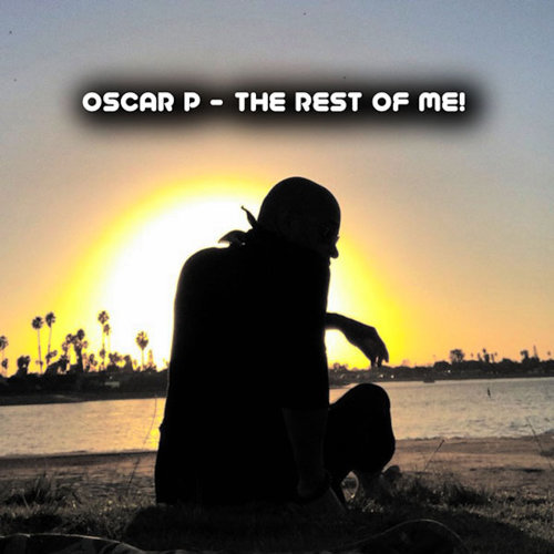 Oscar P - The Rest Of Me (2021)