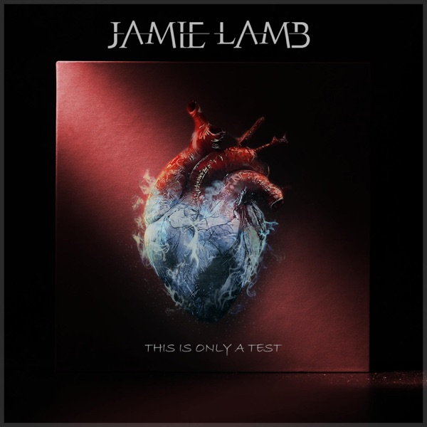 Jamie Lamb - This is Only a Test (2021)