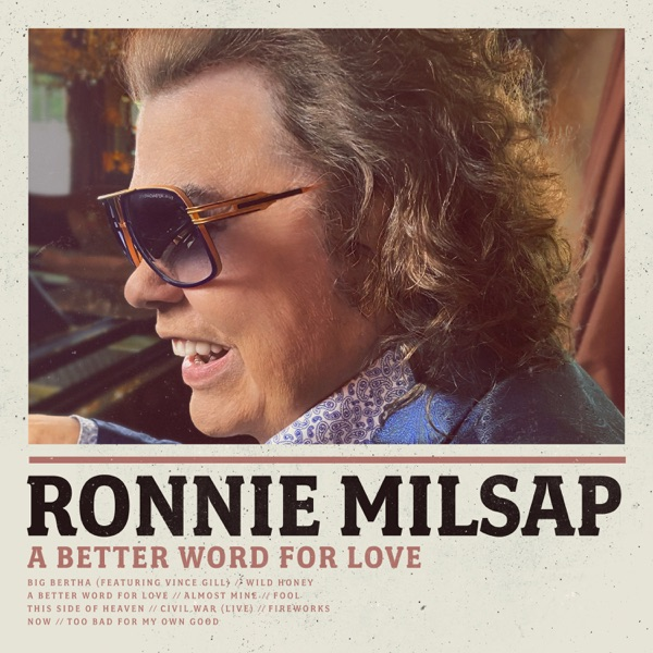Ronnie Milsap - A Better Word for Love (2021)