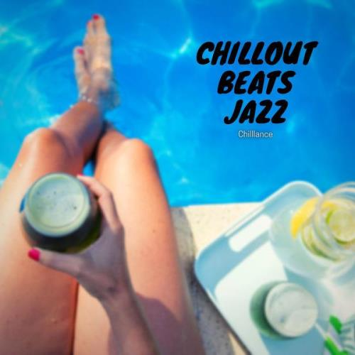 Chilllance - Chillout Beats Jazz (2021)