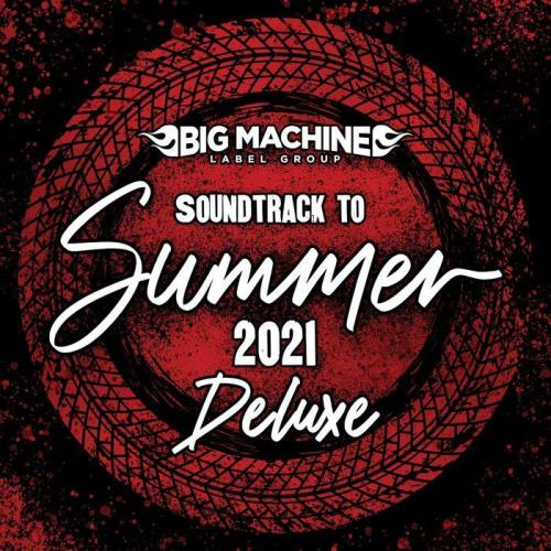 Various Performers - Soundtrack To Summer 2021 (2021)