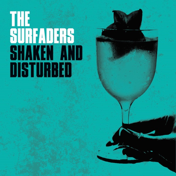 The Surfaders - Shaken and Disturbed (2021)