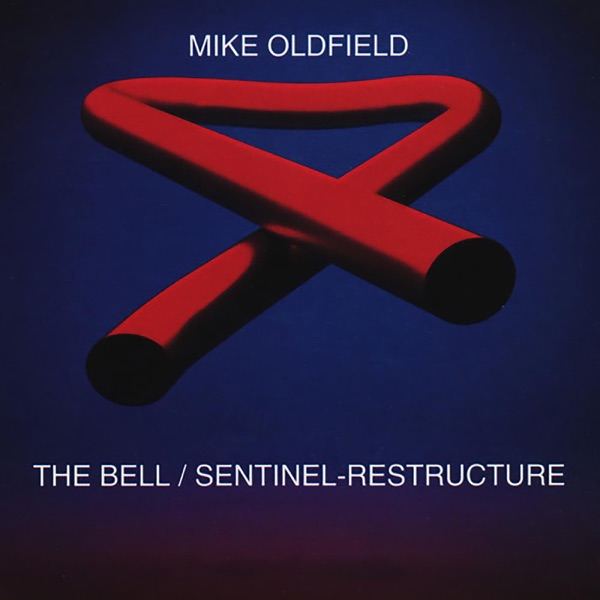 Mike Oldfield - The Bell Sentinel-Restructure Remixes (2021)