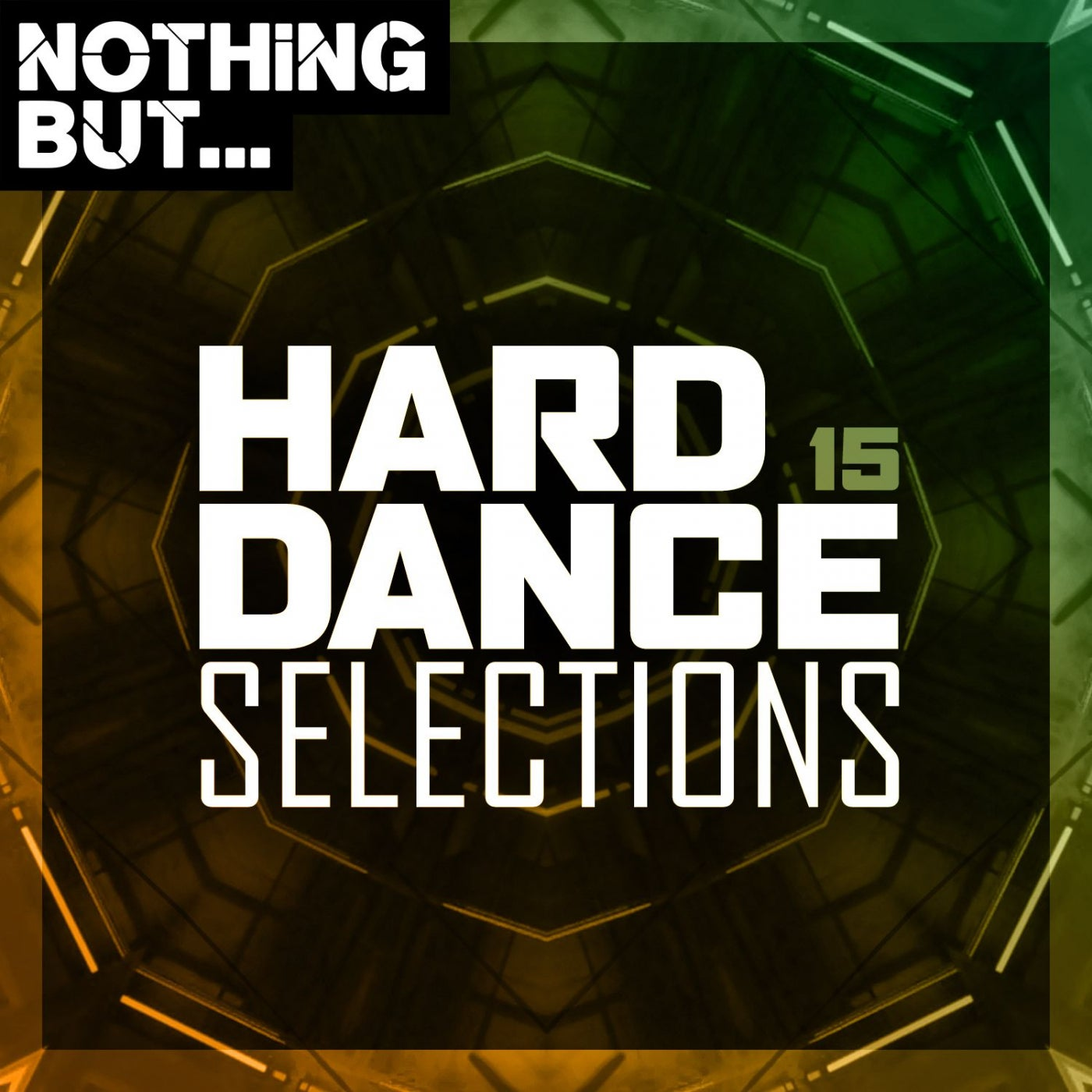 Various Performers - Nothing But... Hard Dance Selections Vol 15 (2021)