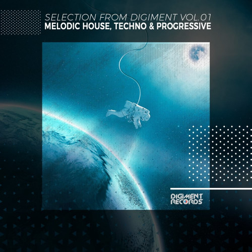 Various Artist - Melodic House, Techno & Progressive Selection From Digiment Vol 1 (2021)