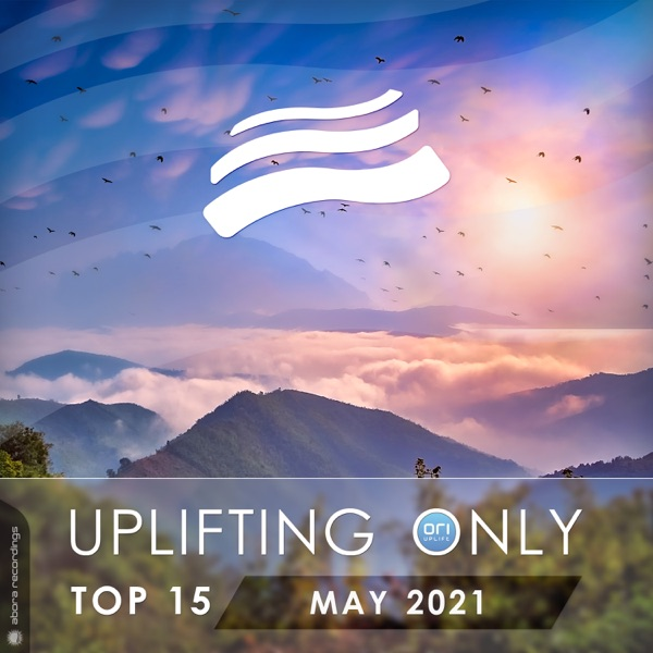 Various Artist - Uplifting Only Top 15: May 2021 (2021)