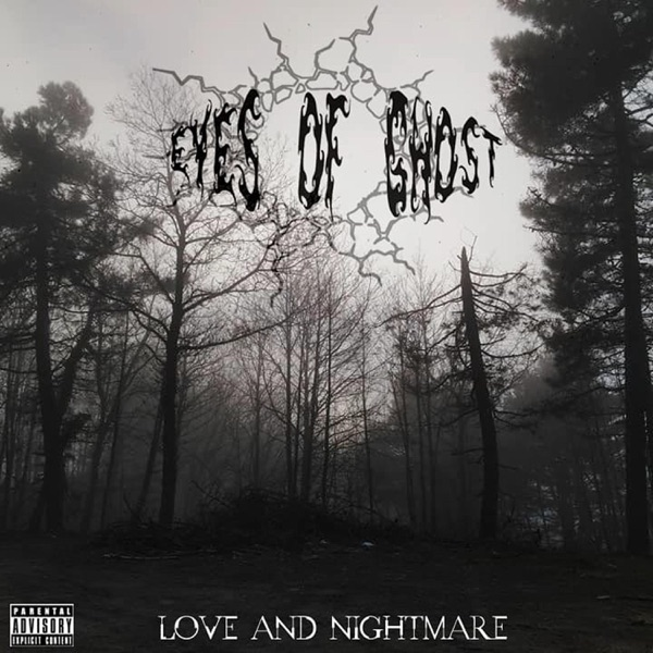Eyes of Ghost - Love and Nightmare (2021)