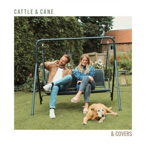 Cattle & Cane - & Covers (2021)