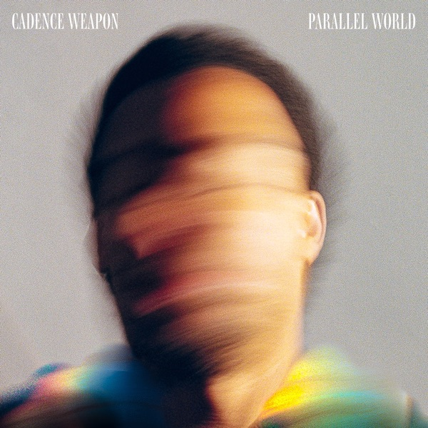 Cadence Weapon - Parallel World (2021)
