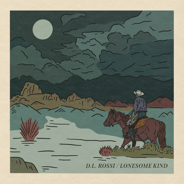 DL Rossi - Lonesome Kind (2021)