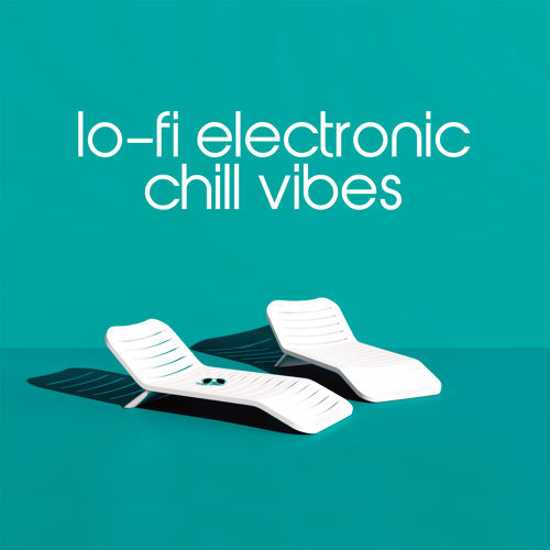 Various Performers - Lo-Fi Electronic Chill Vibes (2021)
