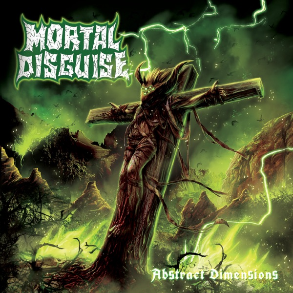 Mortal Disguise - Abstract Dimensions (2021)