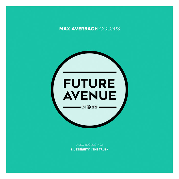 Max Averbach - Colors (22.04.2021)