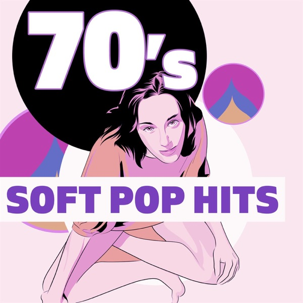 Various Artists - 70s Soft Pop Hits (2021)