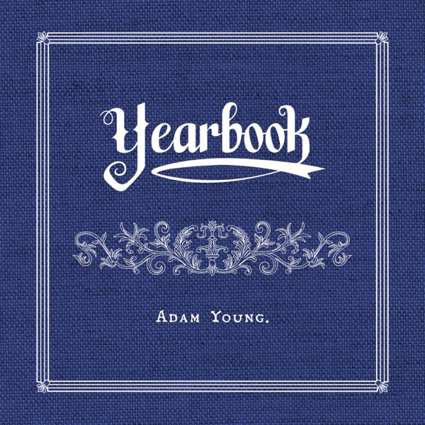 Adam Young - Yearbook (2021)