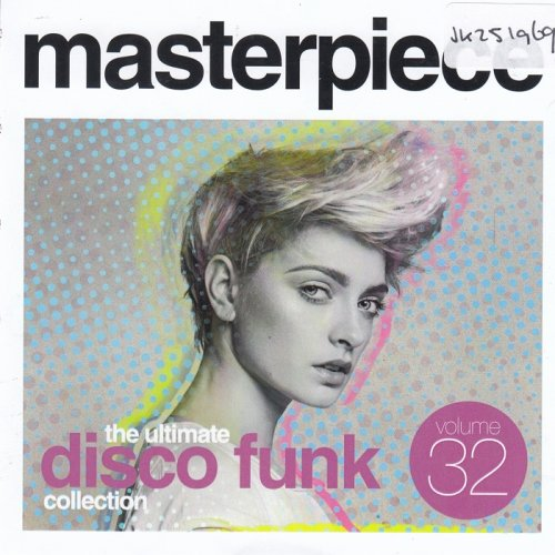 Various Performers - Masterpiece: The Ultimate Disco Funk Collection, Vol. 32 (2021)