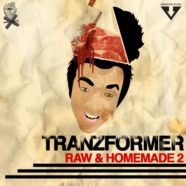Tranzformer - Raw and Homemade 2 (2021)