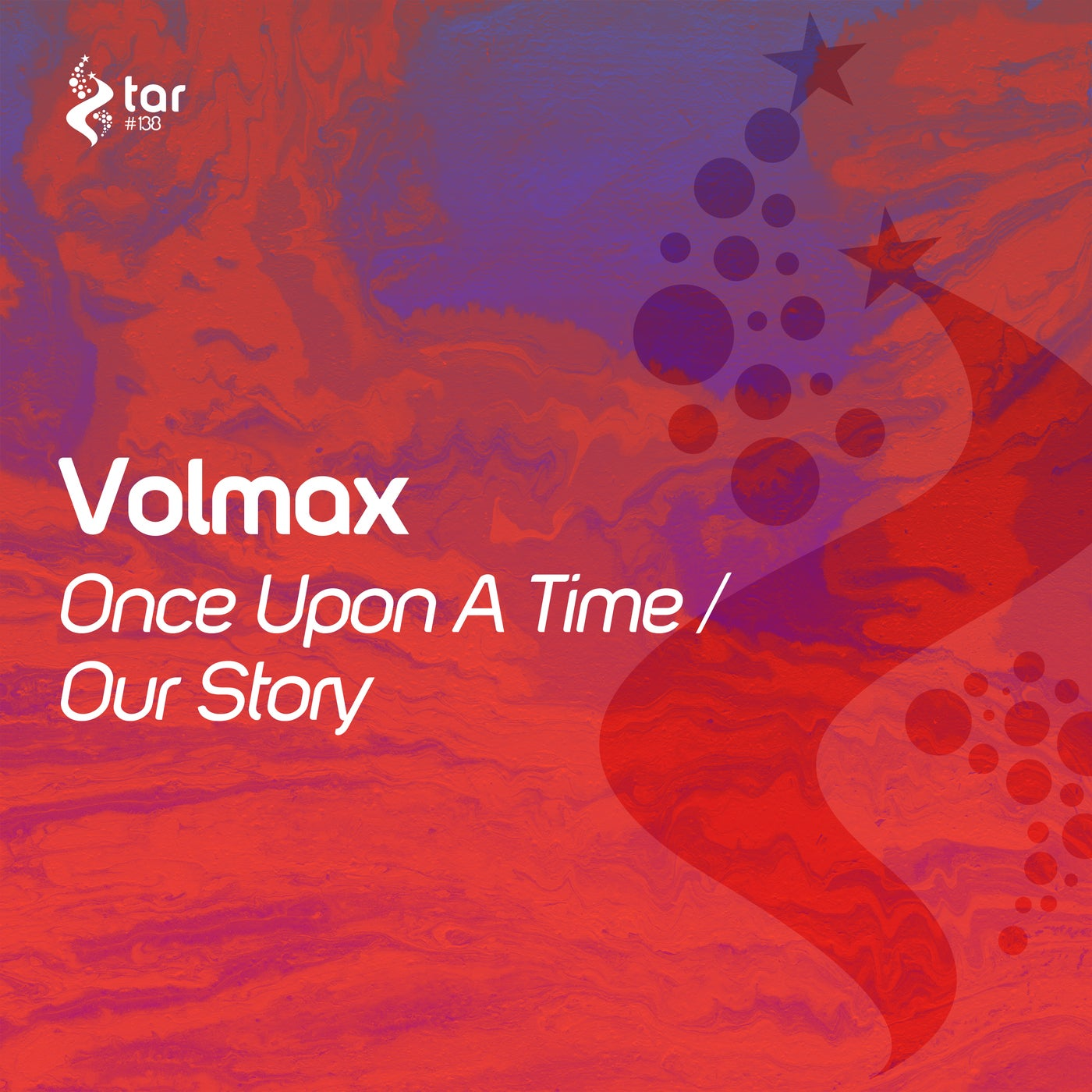 Volmax - Once Upon A Time / Our Story (2021)