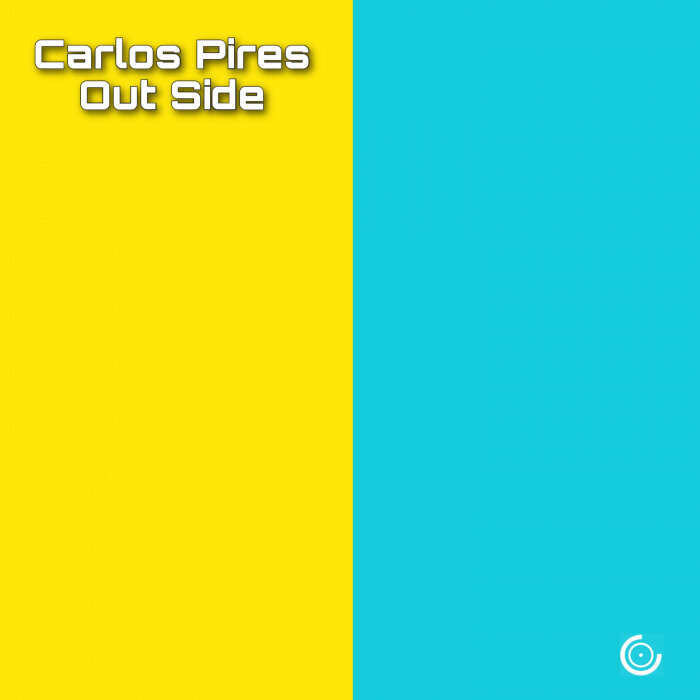 Carlos Pires - Out Side (22.04.2021)