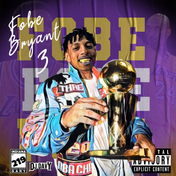 Almighty FO - FObe Bryant 3 (2021)