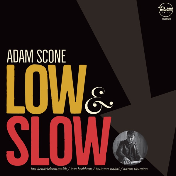 Adam Scone - Low and Slow (2021)