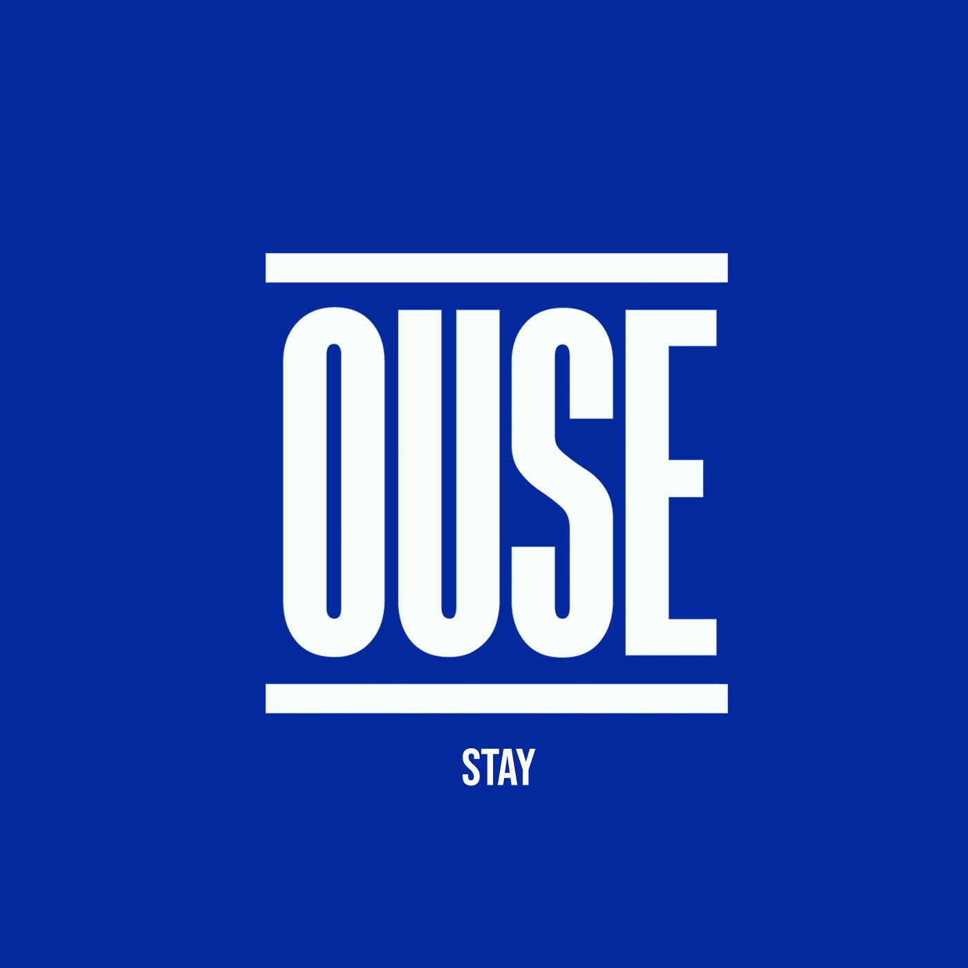 Ouse - Stay (2021)
