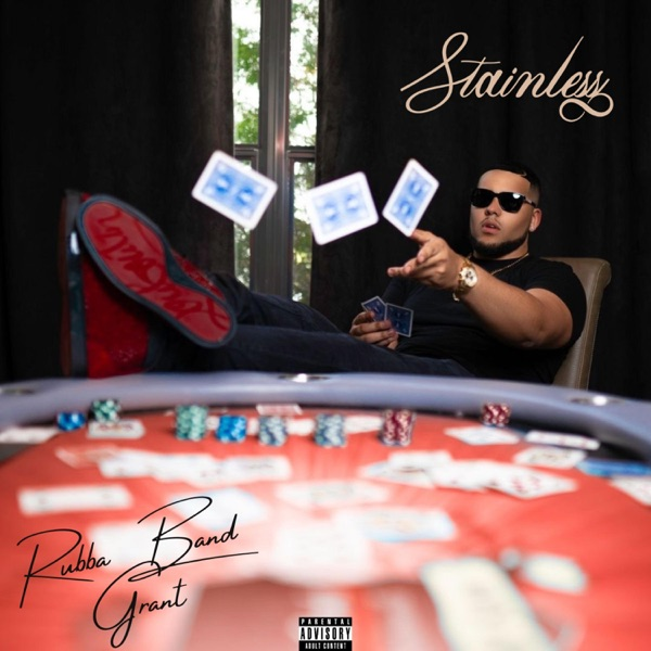 Rubba Band Grant - Stainless (2021)