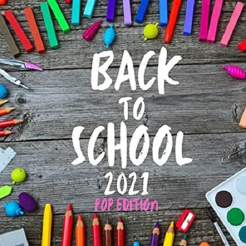 Various Performers - Back to School - POP EDITION (2021)