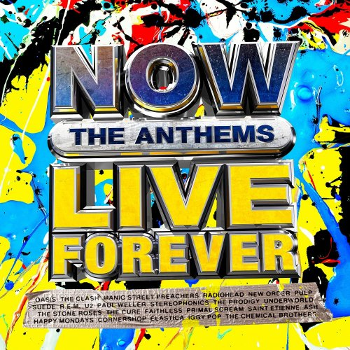 Various Performers - NOW Live Forever: The Anthems (2021)