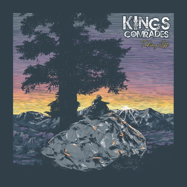 Kings And Comrades - Taking Off (2021)