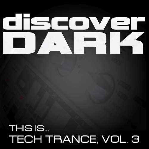 Various Performers - This Is Tech Trance Vol. 3 (2021)