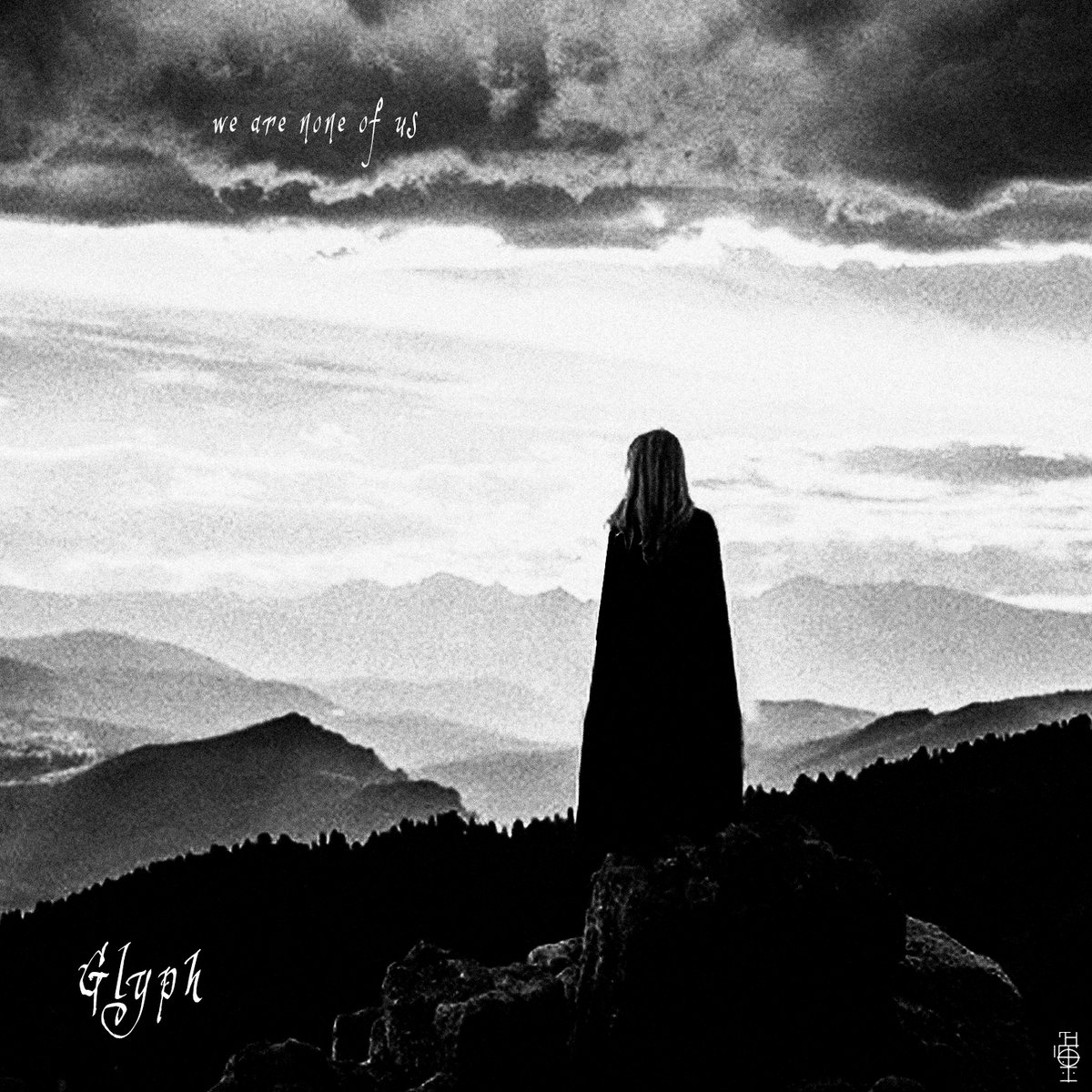 Glyph - We Are None Of Us (2021)