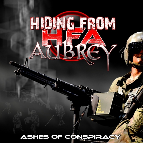 HIDING FROM AUBREY - ASHES OF CONSPIRACY (2021)