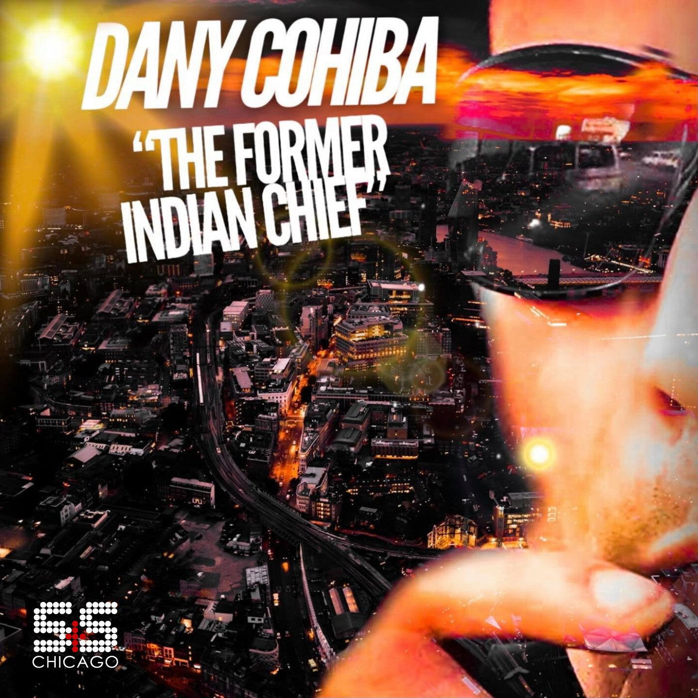 Dany Cohiba - The Former Indian Cheif (2021)