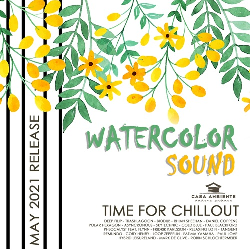 Various Musicians - Watercolor Sound: Relax Chillout Music (2021)
