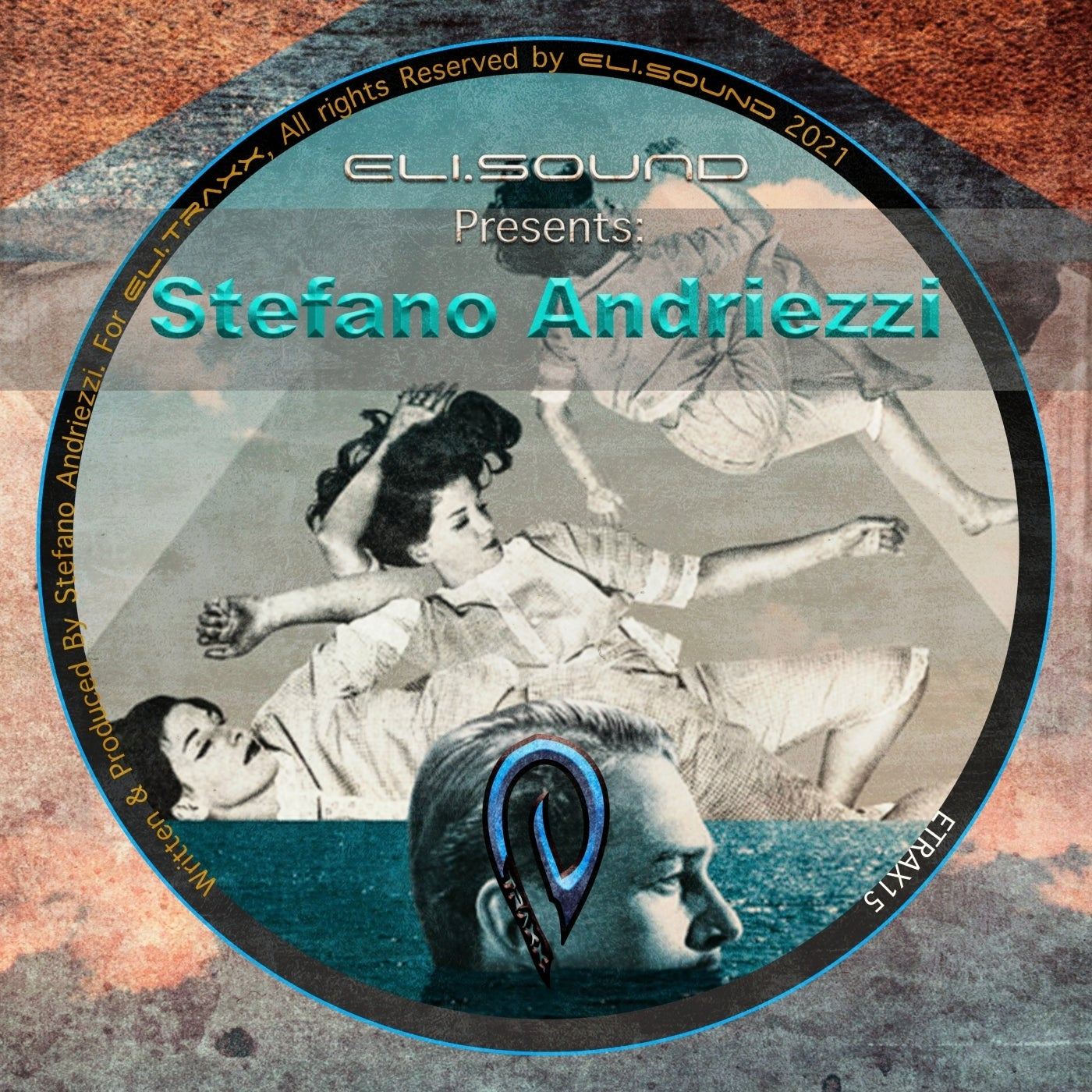 Stefano Andriezzi - Eli.Sound Presents: Stefano Andriezzi From ARGENTINA (2021)