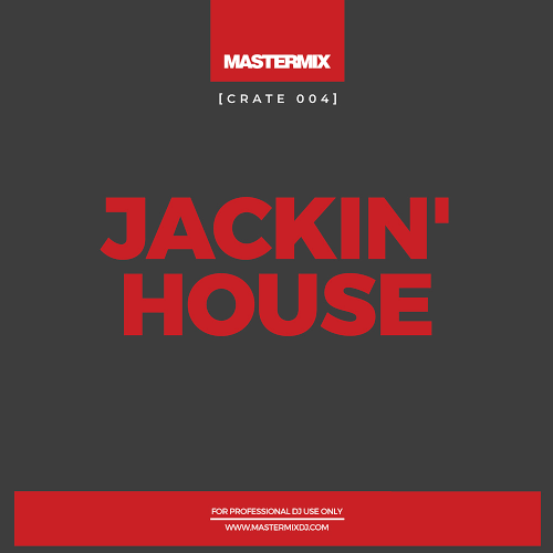 Various Performers - Mastermix Crate 004 Jackin' House (2021)