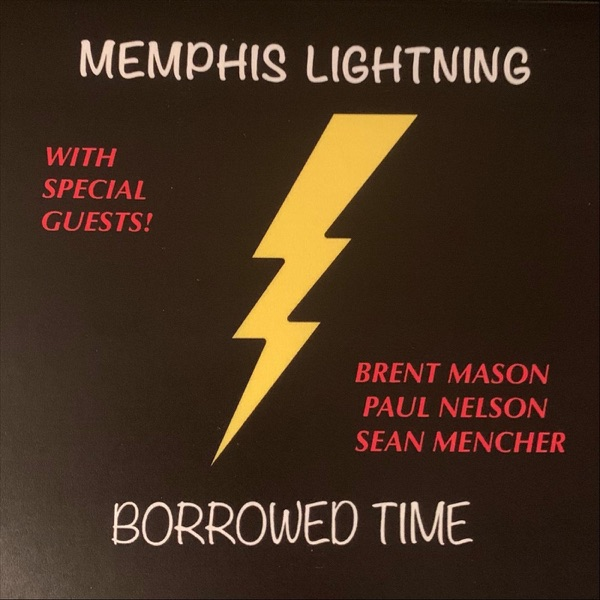 Memphis Lightning - Borrowed Time (2021)