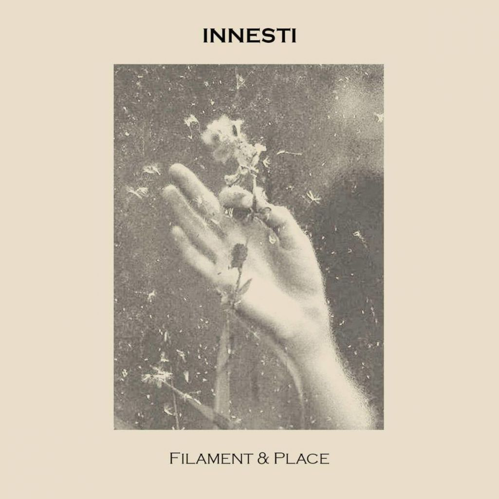 Innesti - Filament and Place (2021)