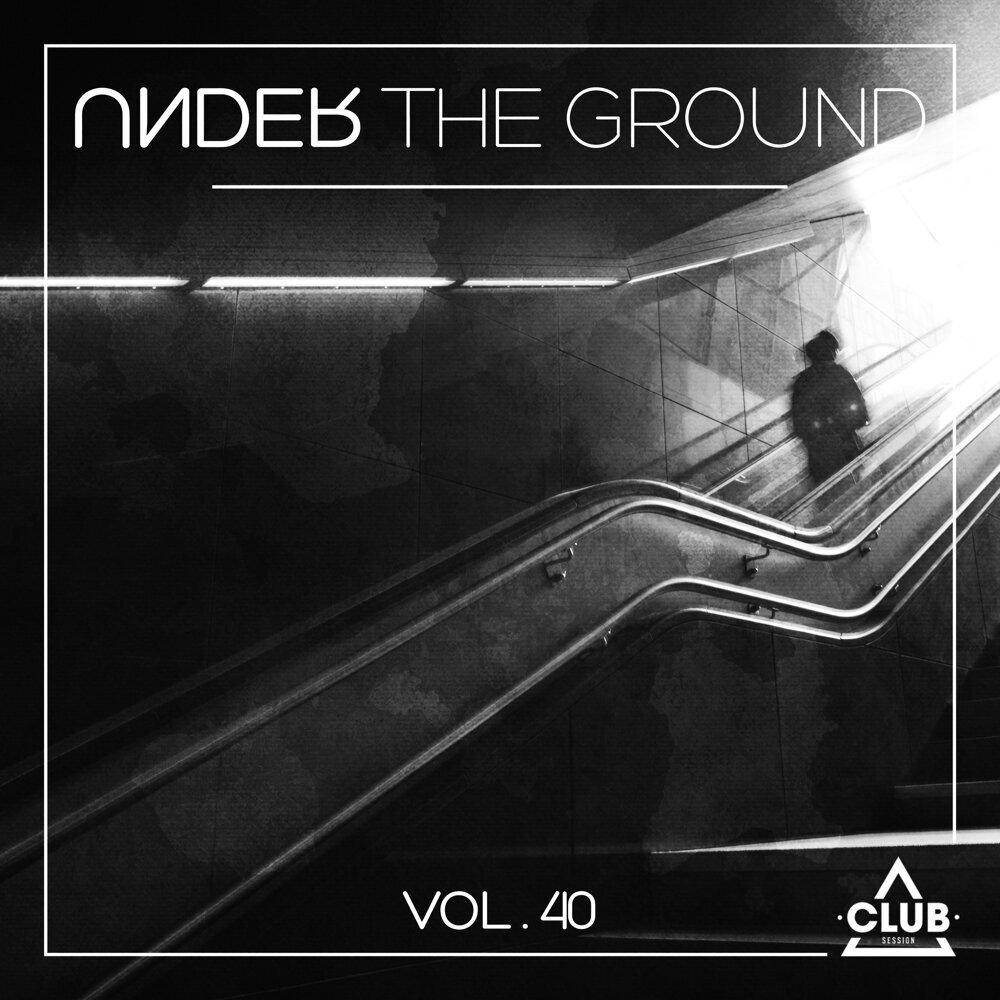 Various Performers - Under the Ground, Vol. 40 (2021)