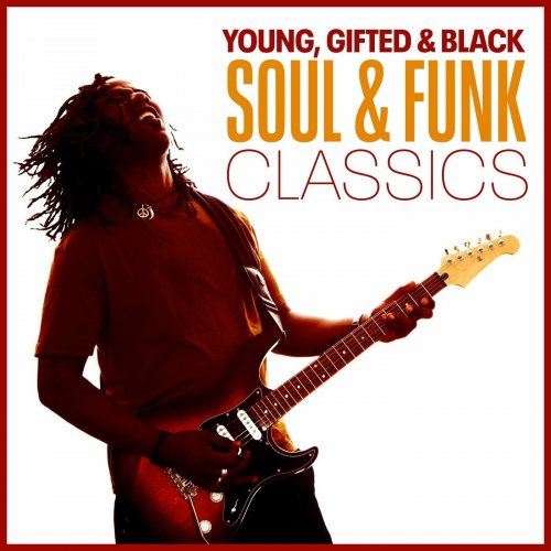 Various Performers - Young, Gifted & Black  Soul & Funk Classics (2021)