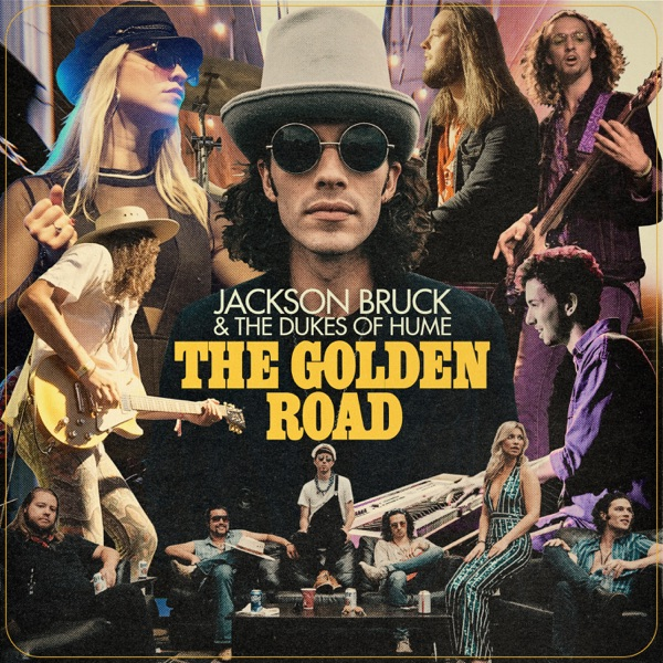 Jackson Bruck & The Dukes Of Hume - The Golden Road (2021)