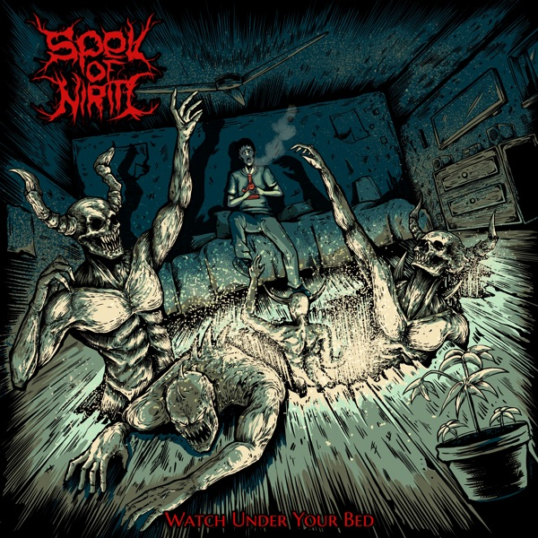Spell Of Niriti - Watch Under Your Bed (2021)