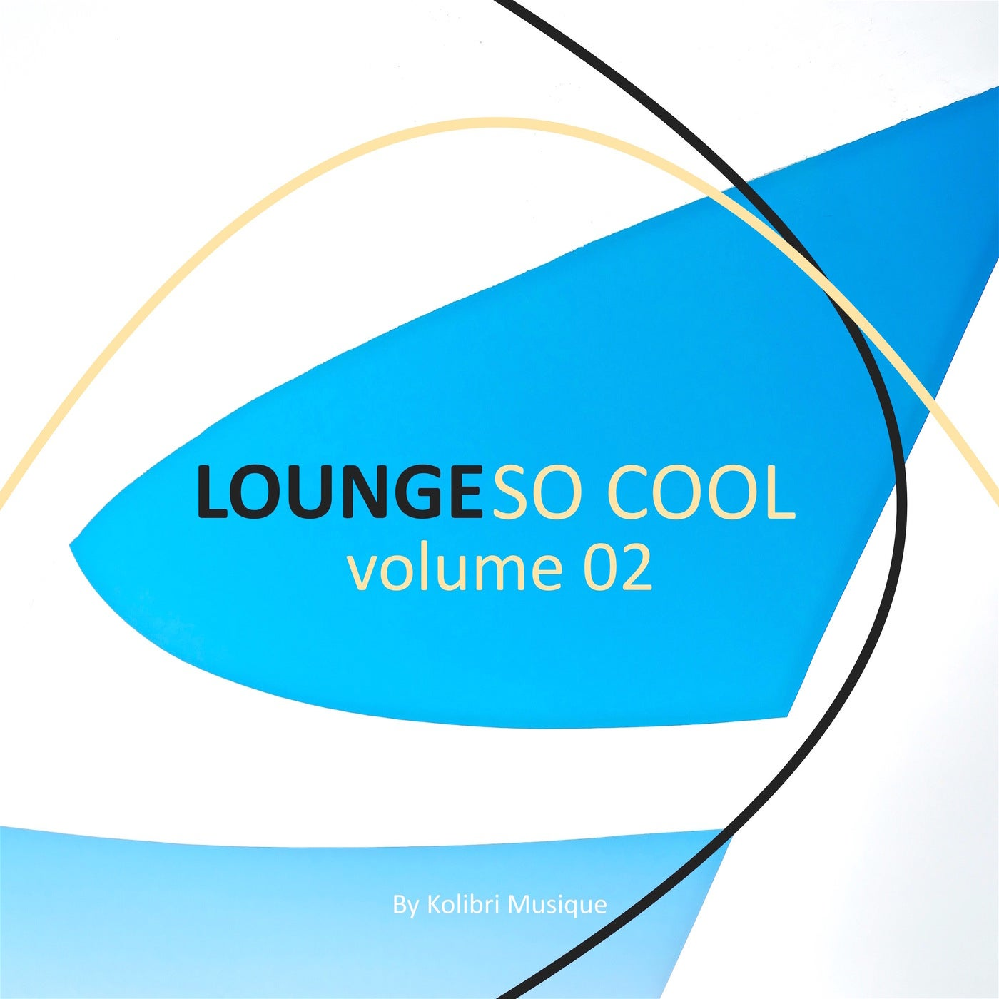 Various Performers - Lounge so Cool, Vol. 2 (2021)