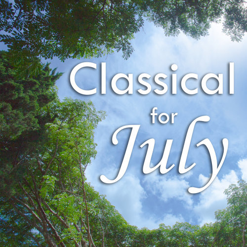 Various Performers - Classical for July: Bach (2021)