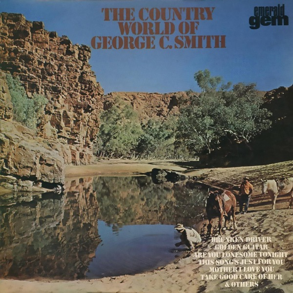 George C. Smith - The Country World Of George C. Smith (2021)