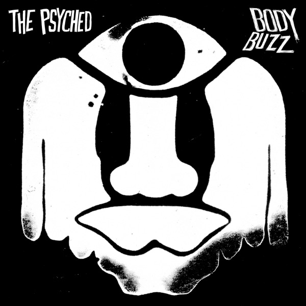 The Psyched - Body Buzz (2021)