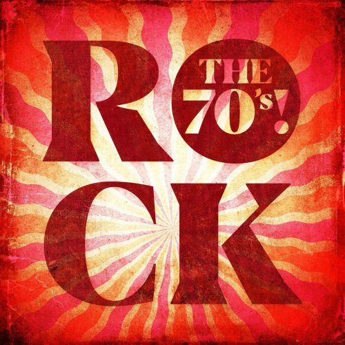Various Performers - Rock the 70's! (2021)