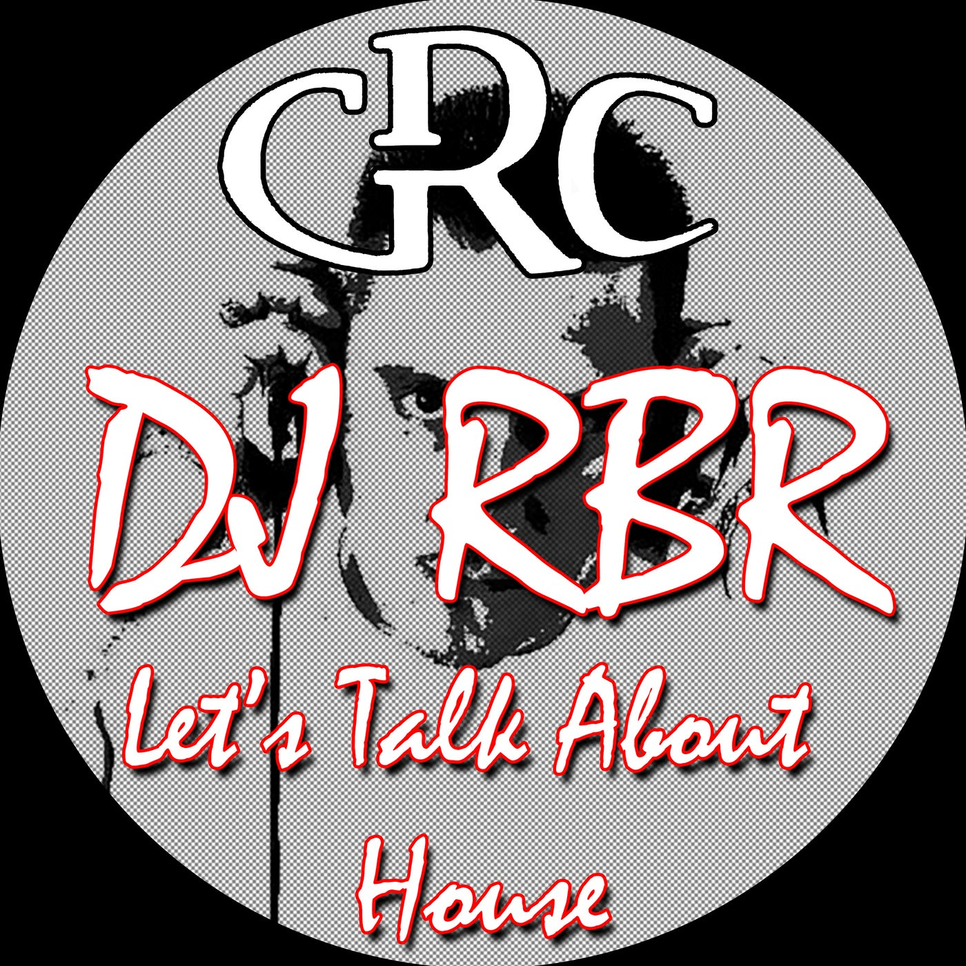 DJ RBR - Let's Talk About House (2021)