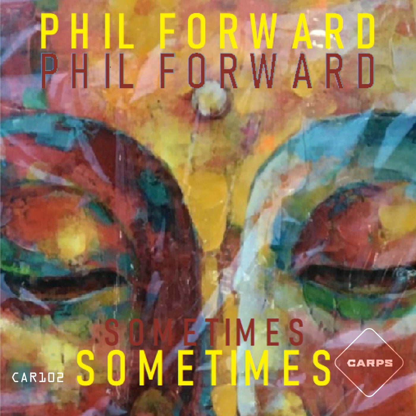 Phil Forward - Sometimes (2021)